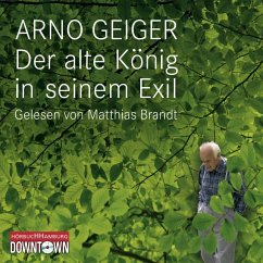 Der alte König in seinem Exil, 4 Audio-CDs - Geiger, Arno