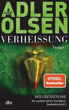 Verheißung - Der Grenzenlose / Carl Mørck. Sonderdezernat Q Bd.6 (eBook, ePUB) - Adler-Olsen, Jussi