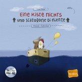 Eine Kiste Nichts. Kinderbuch Deutsch-Italienisch