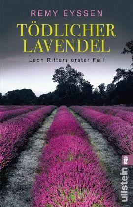 Tödlicher Lavendel von Remy Eyssen-Regiokrimi