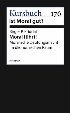 Moral führt! (eBook, ePUB) - Priddat, Birger P.