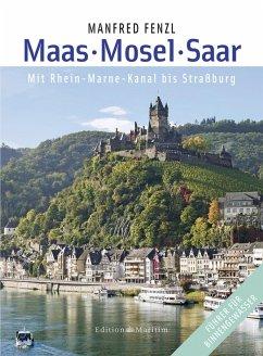 Maas . Mosel . Saar (eBook, PDF) - Fenzl, Manfred