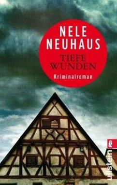 Tiefe Wunden / Oliver von Bodenstein Bd.3 - Neuhaus, Nele