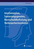 Insolvenzplan, Sanierungsgewinn, Restschuldbefreiung und Verbraucherinsolvenz (eBook, ePUB)