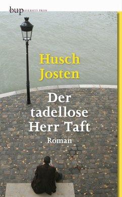 Der tadellose Herr Taft (eBook, ePUB) - Josten, Husch
