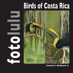Birds of Costa Rica (eBook, ePUB) - Fotolulu