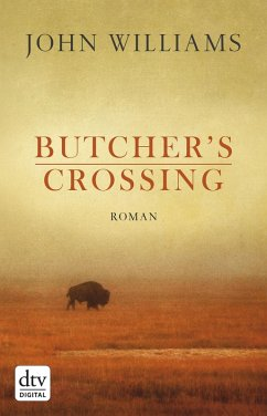 Butcher's Crossing (eBook, ePUB) - Williams, John