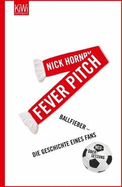 Fever Pitch (eBook, ePUB) - Hornby, Nick