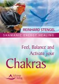 Feel, Balance and Activate your Chakras (eBook, ePUB)