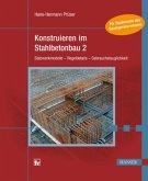 Konstruieren im Stahlbetonbau 2 (eBook, PDF)
