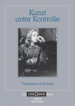 Ein Cinegraph Buch - Kunst unter Kontrolle (eBook, PDF)