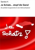 Ja Schatz... stopf die Gans! (eBook, ePUB)