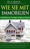 Wie Sie mit Immobilien tatsächlich ein Vermögen aufbauen (eBook, ePUB)