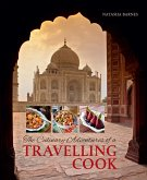 The Culinary Adventures of a Travelling Cook (eBook, ePUB)