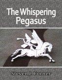 The Whispering Pegasus (eBook, ePUB)
