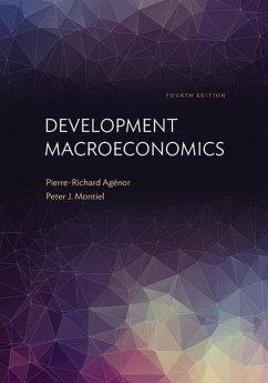 Development Macroeconomics: Fourth Edition - Agenor, Pierre-Richard; Montiel, Peter J.