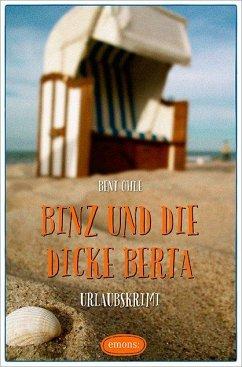 Binz und die dicke Berta - Ohle, Bent
