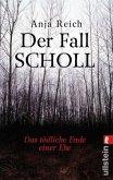 Der Fall Scholl