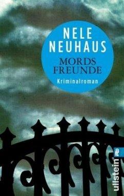 Mordsfreunde / Oliver von Bodenstein Bd.2 - Neuhaus, Nele