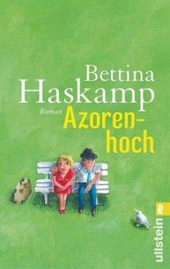 Azorenhoch - Haskamp, Bettina