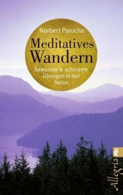 Meditatives Wandern - Parucha, Norbert