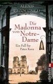 Die Madonna von Notre-Dame / Pater Kern Bd.1