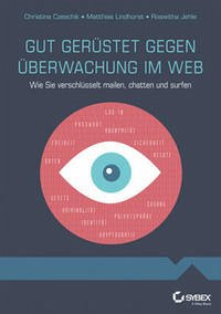 Gut gerüstet gegen Überwachung im Web - Wie Sie...