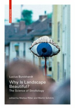 Why is Landscape Beautiful? - Burckhardt, Lucius