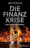 Die Finanzkrise - Eine tragische Komödie
