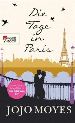 Die Tage in Paris (eBook, ePUB) - Moyes, Jojo