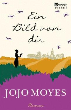 Ein Bild von dir (eBook, ePUB) - Moyes, Jojo