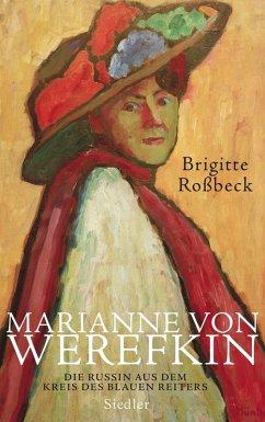 Marianne von Werefkin (eBook, ePUB) - Roßbeck, Brigitte