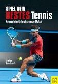 Spiel dein bestes Tennis (eBook, PDF)