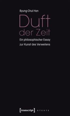 Duft der Zeit (eBook, PDF) - Han, Byung-Chul