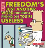 Freedom's Just Another Word for People Finding Out You're Useless (eBook, ePUB)