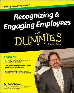 Recognizing & Engaging Employees for Dummies - Nelson, Bob