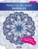 Malen für die Seele Mandala