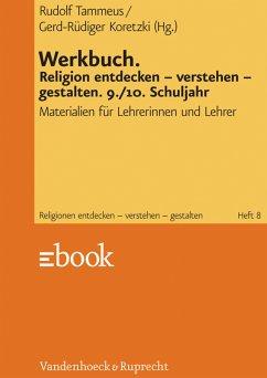 Werkbuch. Religion entdecken - verstehen - gestalten. 9./10. Schuljahr (eBook, PDF)