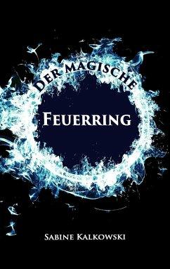 Der magische Feuerring