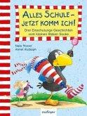 Der kleine Rabe Socke: Alles Schule - jetzt komm ich!
