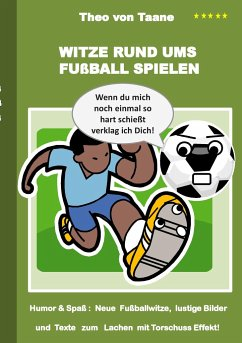 Witze rund ums Fußball spielen
