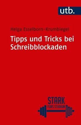 tipps und tricks bei schreibblockaden von helga esselborn krumbiegel taschenbuch. Black Bedroom Furniture Sets. Home Design Ideas