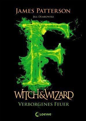 Buch-Reihe Witch & Wizard von James Patterson
