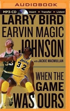 When the Game Was Ours - Bird, Larry; Johnson, Earvin Magic