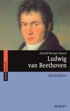 Ludwig van Beethoven - Werner-Jensen, Arnold