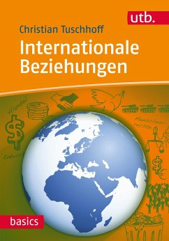 Internationale Beziehungen - Tuschhoff, Christian