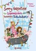 Von Schaumbädern und tanzenden Rollschuhen / Sunny Valentine Bd.2