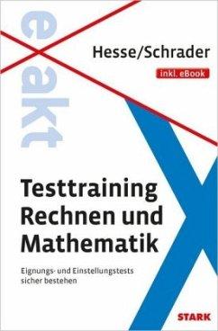 Hesse/Schrader: EXAKT - Testtraining Rechnen un...