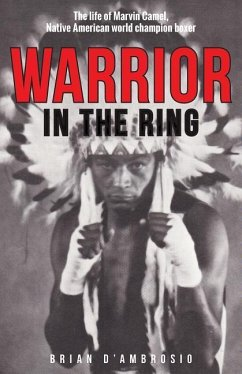 Warrior in the Ring: The Life of Marvin Camel - D'Ambrosio, Brian