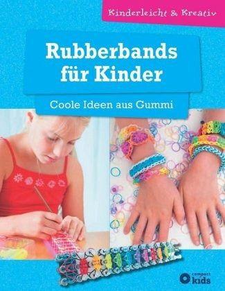 rubberbands f r kinder coole ideen aus gummi von angelika tiefenbacher buch. Black Bedroom Furniture Sets. Home Design Ideas